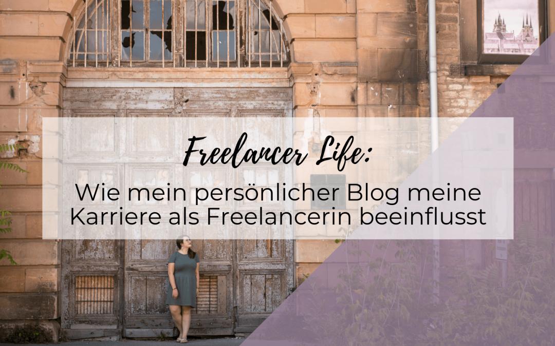Wie mein persönlicher Blog meine Karriere als Freelancerin beeinflusst